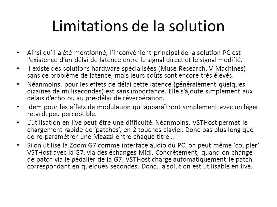 Limitations de la solution Ainsi quil a été mentionné, linconvénient principal de la solution PC est lexistence dun délai de latence entre le signal d