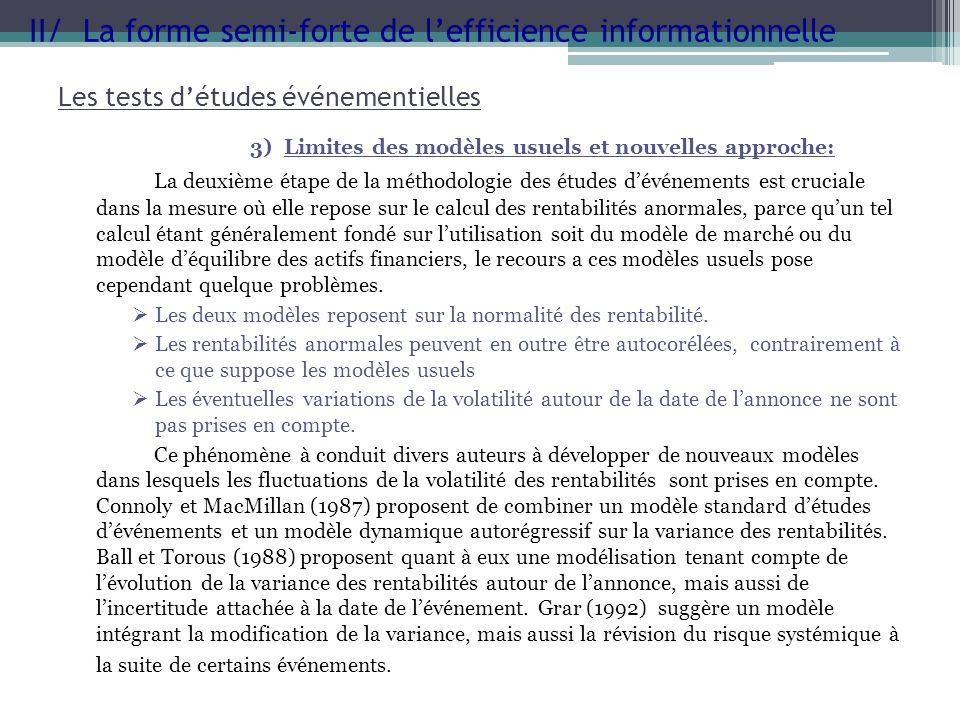 3) Limites des modèles usuels et nouvelles approche: La deuxième étape de la méthodologie des études dévénements est cruciale dans la mesure où elle r