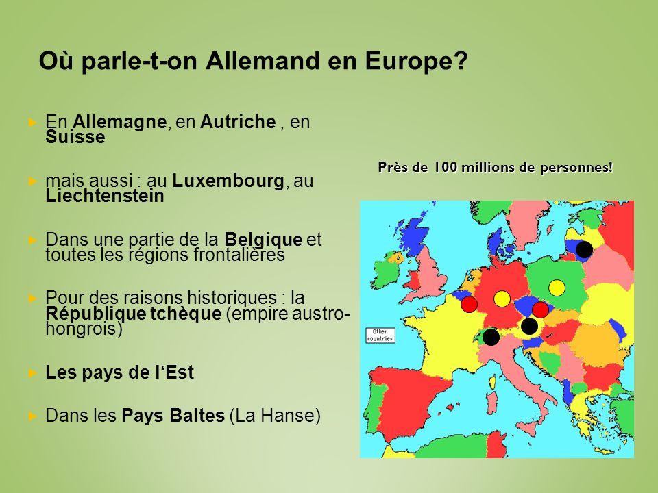 Recherche sur le site de lANPE (du 1 er janvier au 30 septembre 2007) Langues demandées Nombre doffres demploi En pourcentage du total Anglais18.98072 % Allemand3.62014% Total22.60086% Source: ANPE, 2007