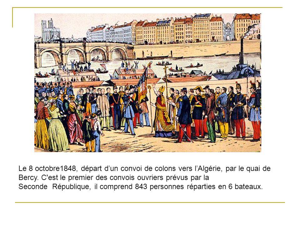 Le 8 octobre1848, départ dun convoi de colons vers lAlgérie, par le quai de Bercy.