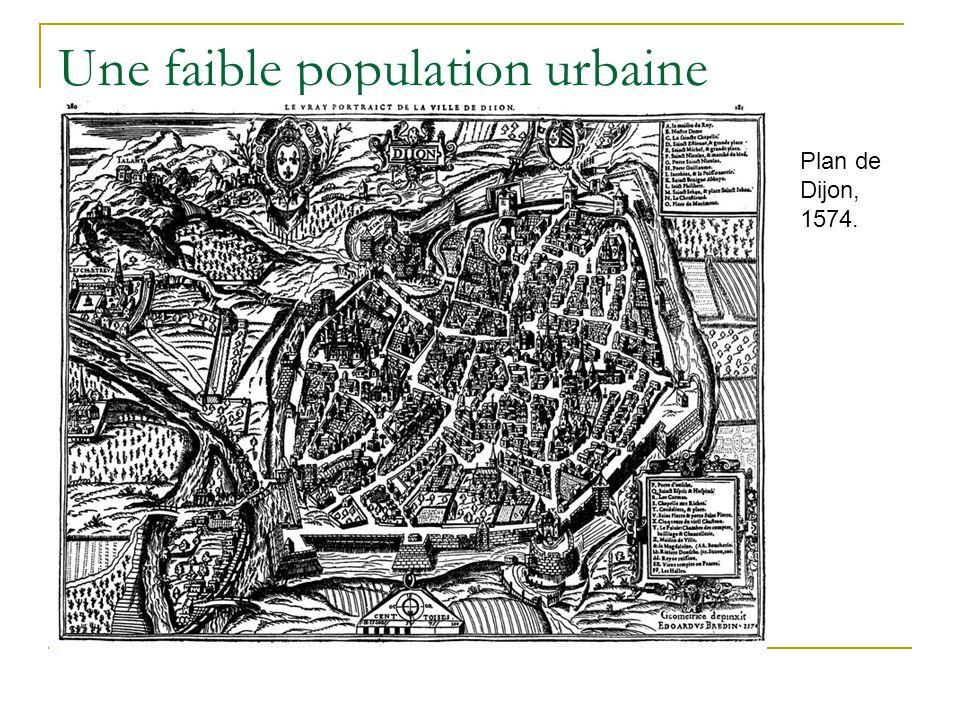 Une faible population urbaine Plan de Dijon, 1574.