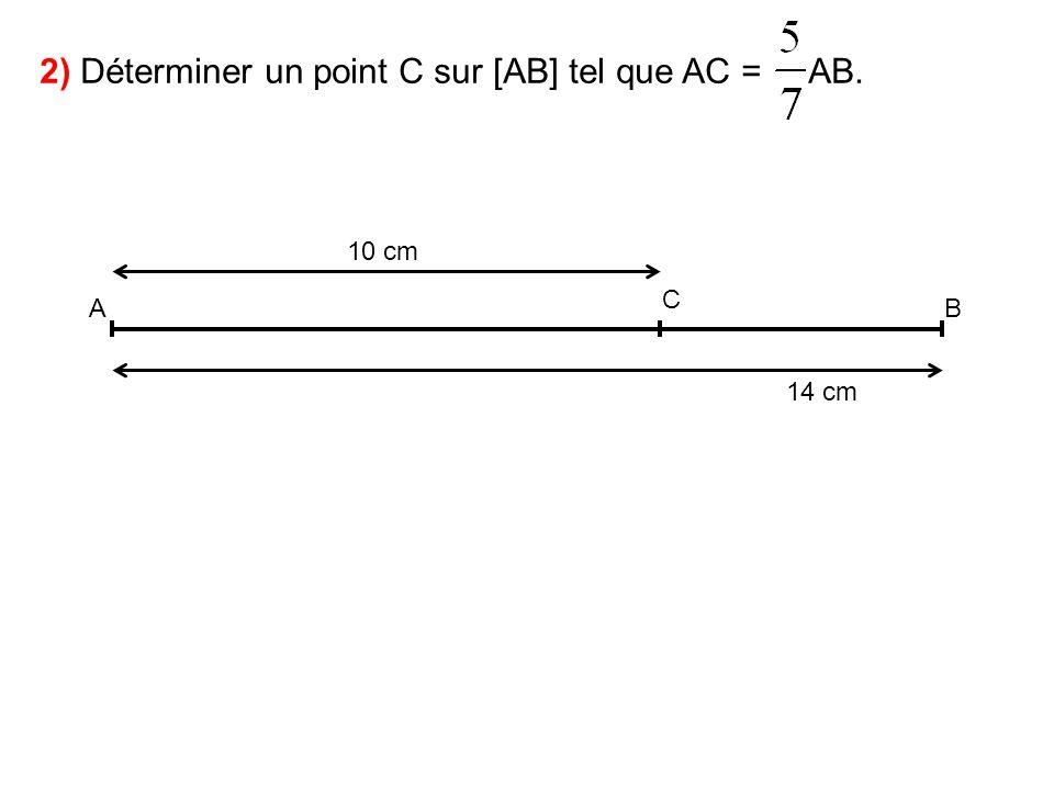 AB 4) Justifie que le point C satisfait bien à la condition voulue.
