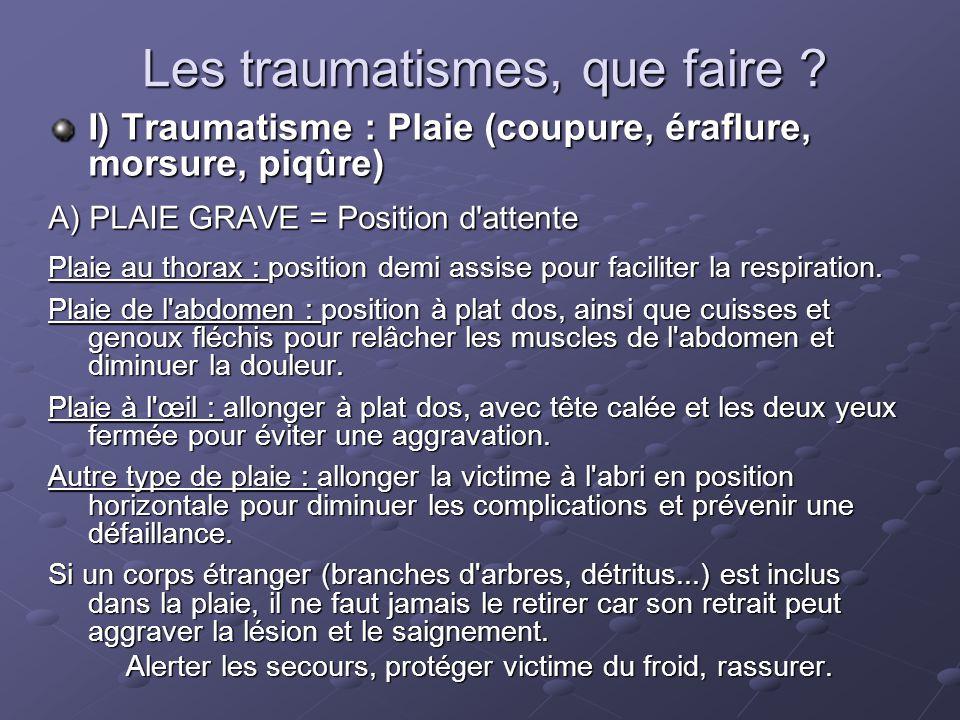 Les traumatismes, que faire .