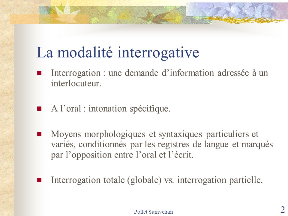 Pollet Samvelian 3 Interrogation totale (globale) vs.