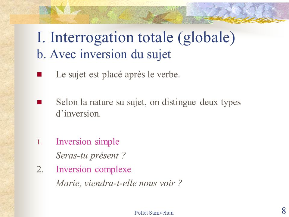 Pollet Samvelian 9 I.Interrogation totale (globale) b.1.
