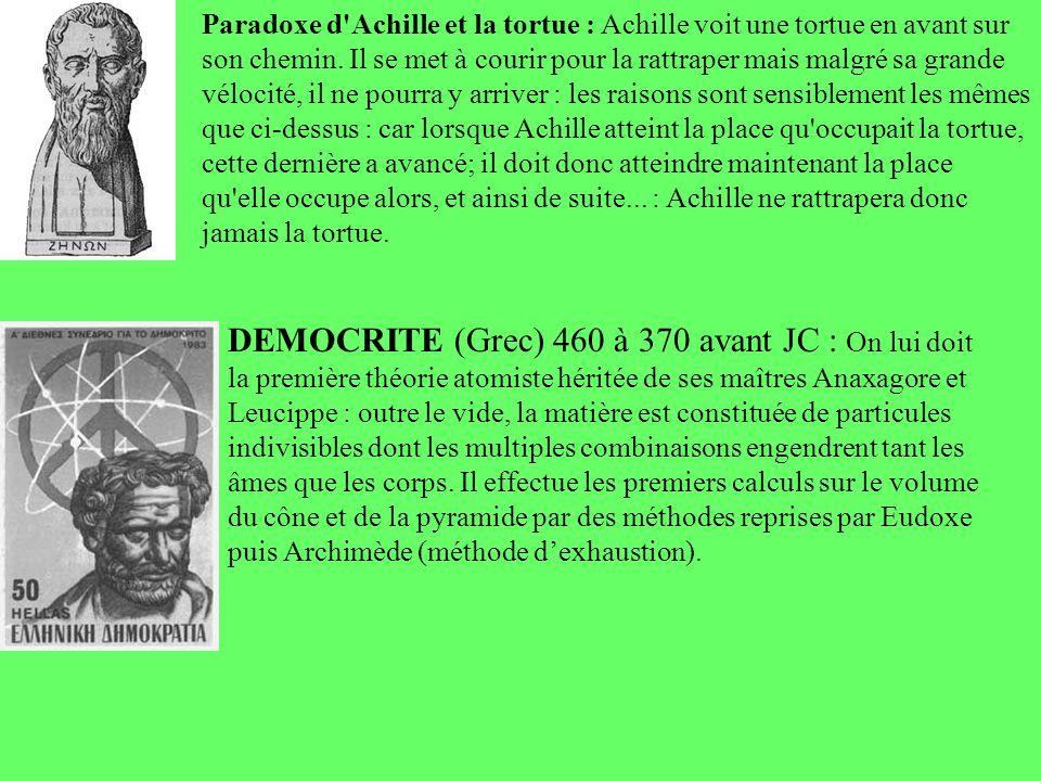 Paradoxe d'Achille et la tortue : Achille voit une tortue en avant sur son chemin. Il se met à courir pour la rattraper mais malgré sa grande vélocité