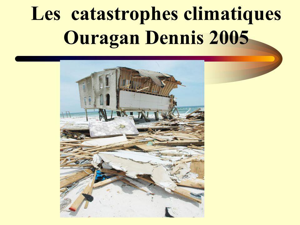Les catastrophes climatiques Ouragan Dennis 2005