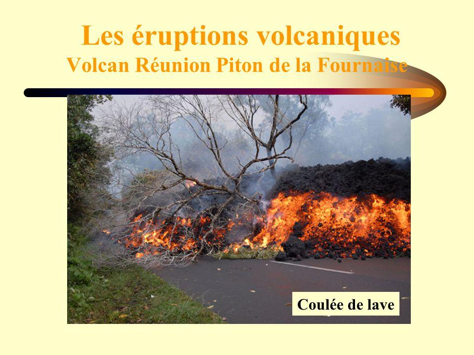 Les éruptions volcaniques Volcan Réunion Piton de la Fournaise Coulée de lave