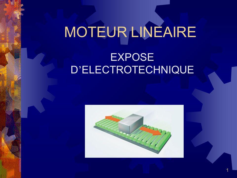 1 MOTEUR LINEAIRE EXPOSE D ELECTROTECHNIQUE