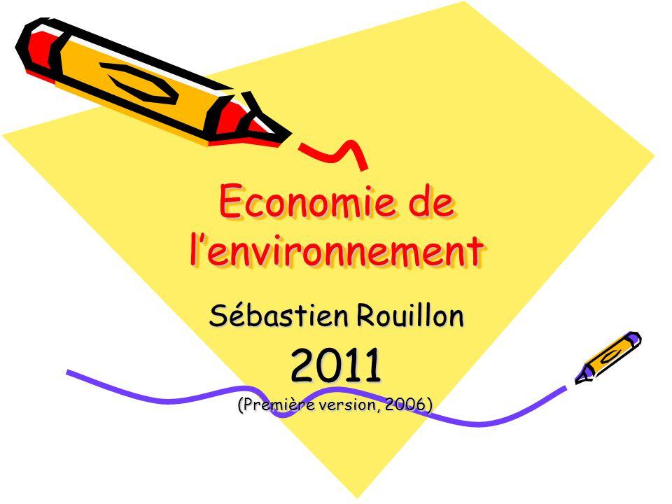 1.Les biens Il y a : Un bien numéraire (prix = 1 ) ; Un bien environnemental.
