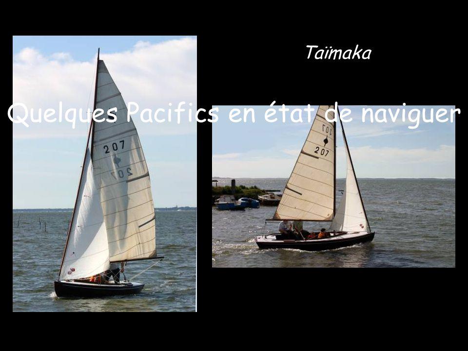 Taïmaka Quelques Pacifics en état de naviguer