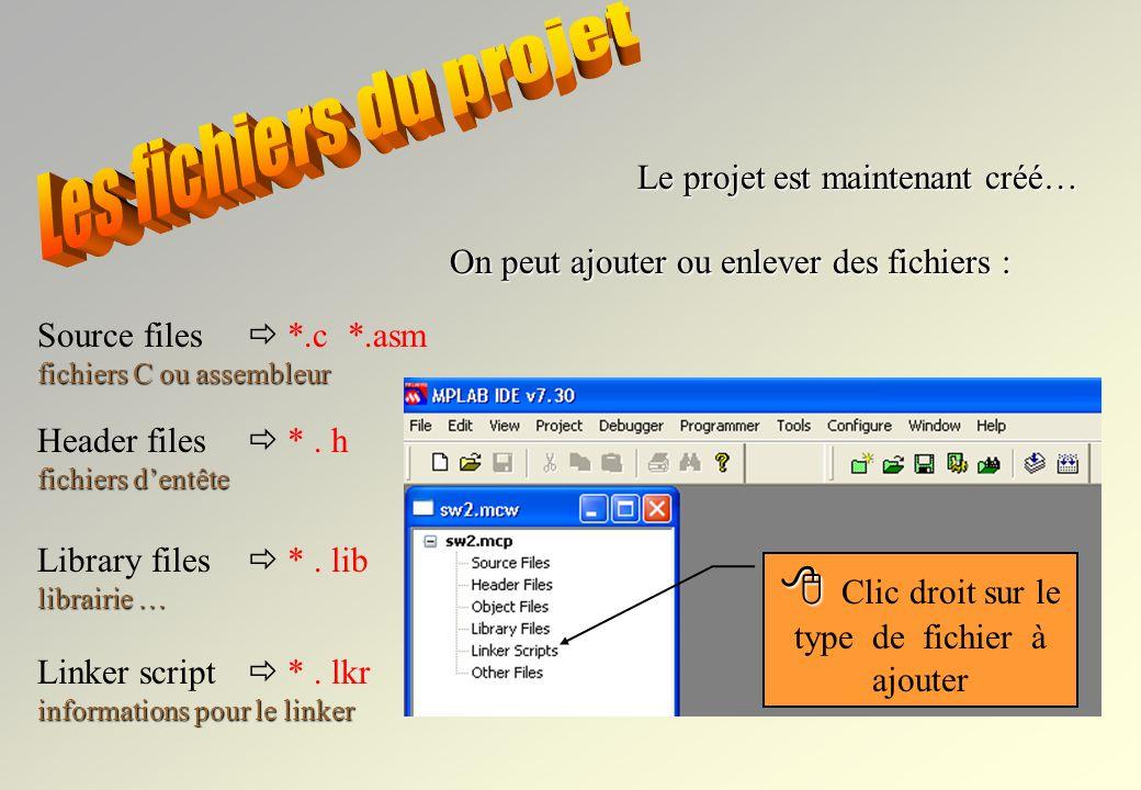 Librairies en c:\mcc18\lib Script en c:\mcc18\lkr