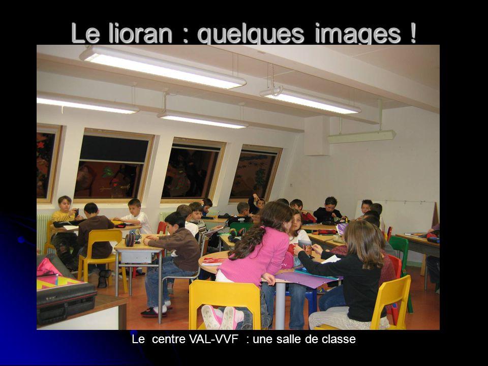 Le lioran : quelques images ! Le centre VAL-VVF : une salle de classe