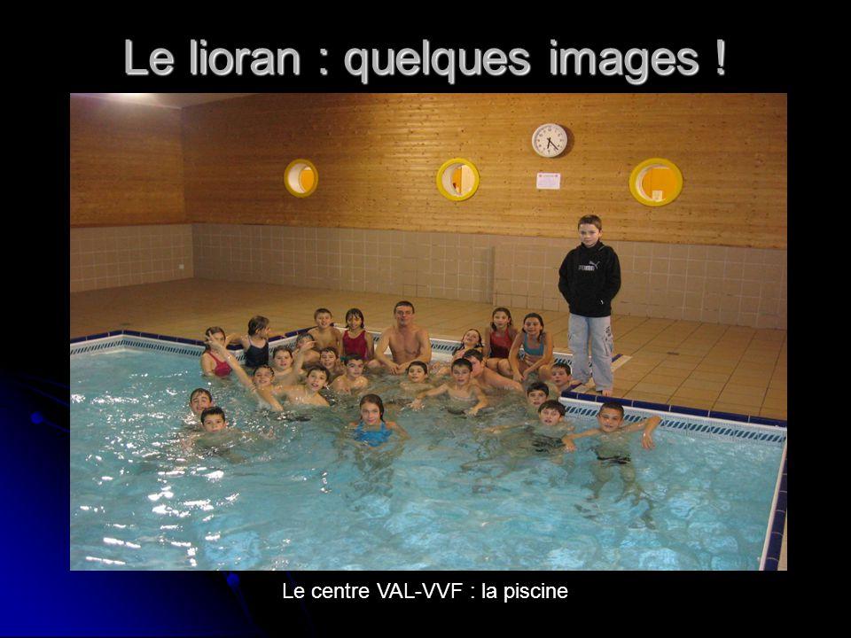 Le lioran : quelques images ! Le centre VAL-VVF : la piscine
