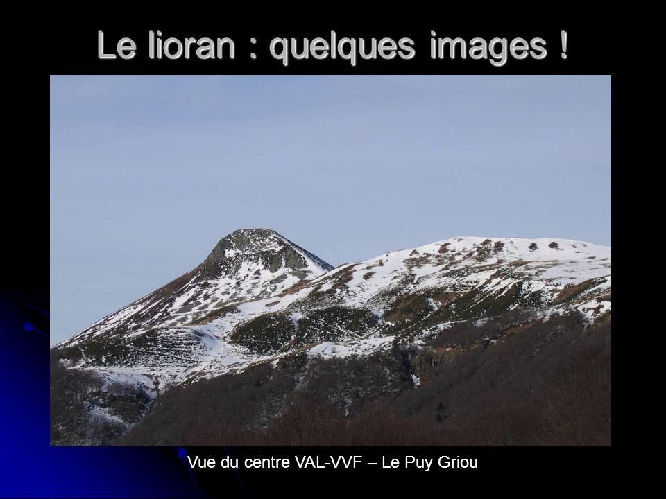 Le lioran : quelques images ! Vue du centre VAL-VVF – Le Puy Griou