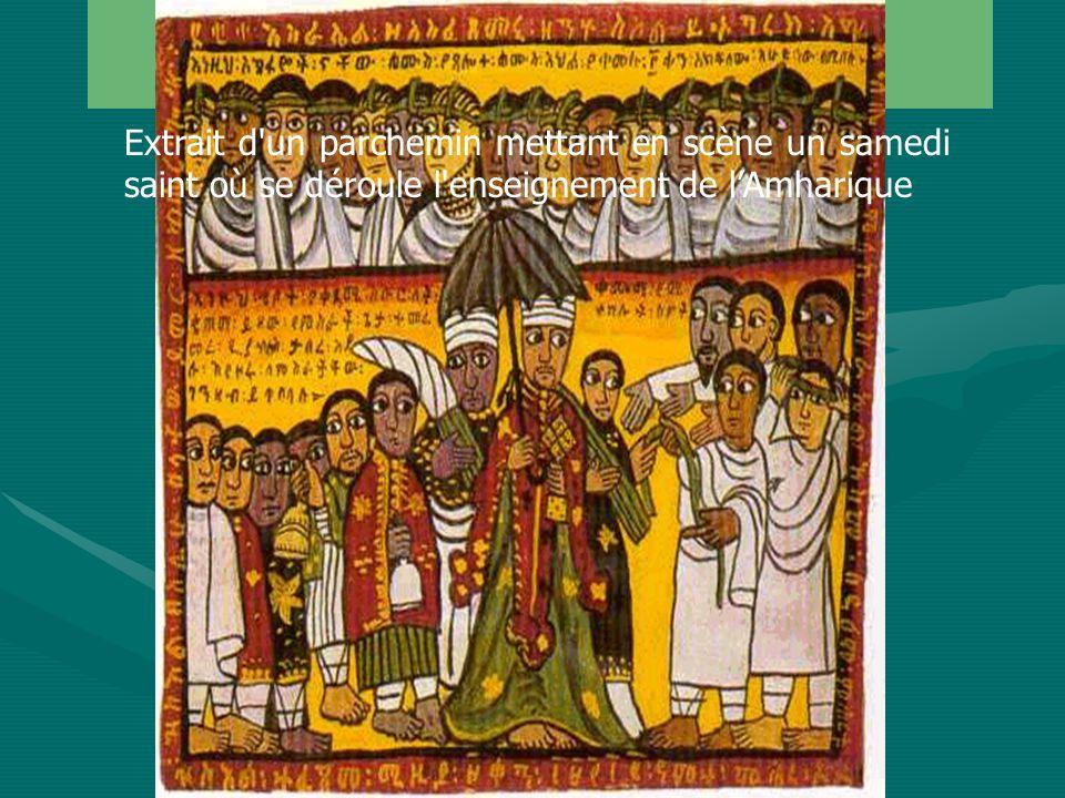 Amharique (5) Extrait d un parchemin mettant en scène un samedi saint où se déroule l enseignement de lAmharique