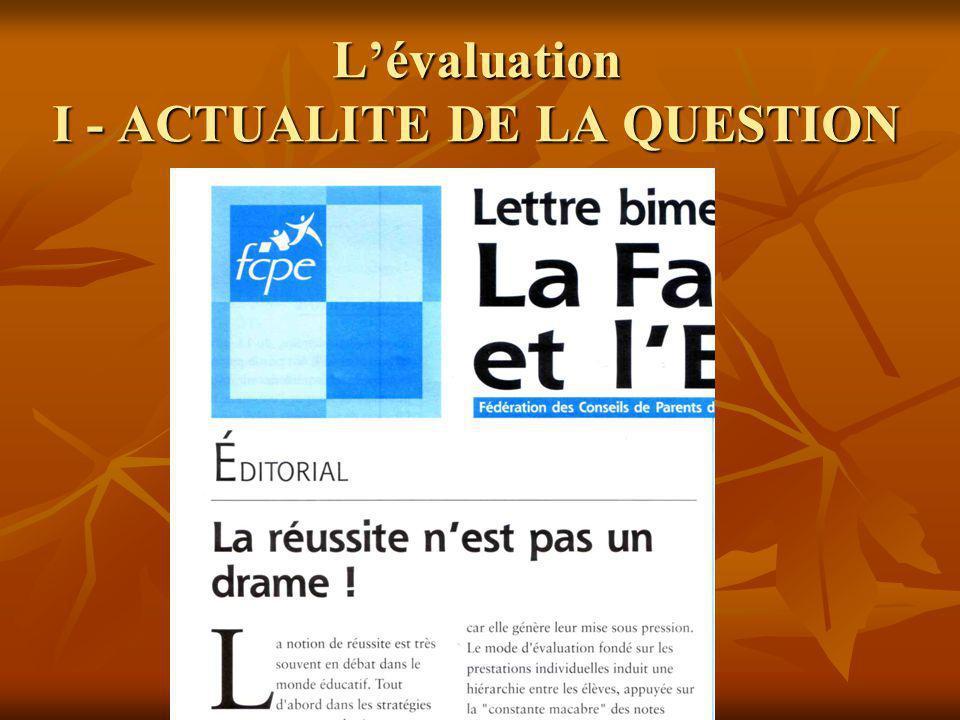 Lévaluation I - ACTUALITE DE LA QUESTION