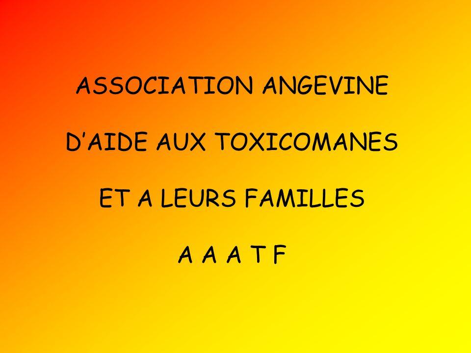 ASSOCIATION ANGEVINE DAIDE AUX TOXICOMANES ET A LEURS FAMILLES A A A T F