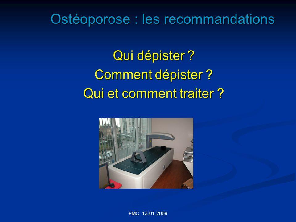 FMC 13-01-2009 DU BON USAGE DU T SCORE T SCORE Traitement Fracture vertébrale ou fémorale <-1 DS OUI Fr.