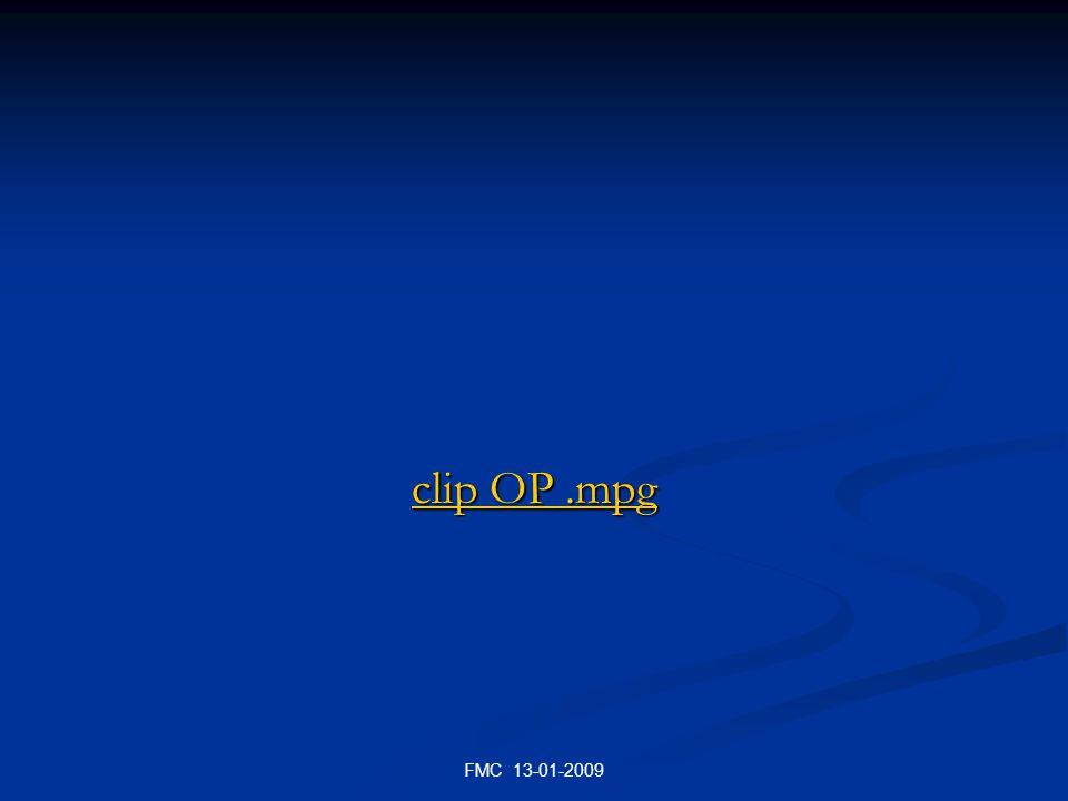 FMC 13-01-2009 clip OP.mpg clip OP.mpg