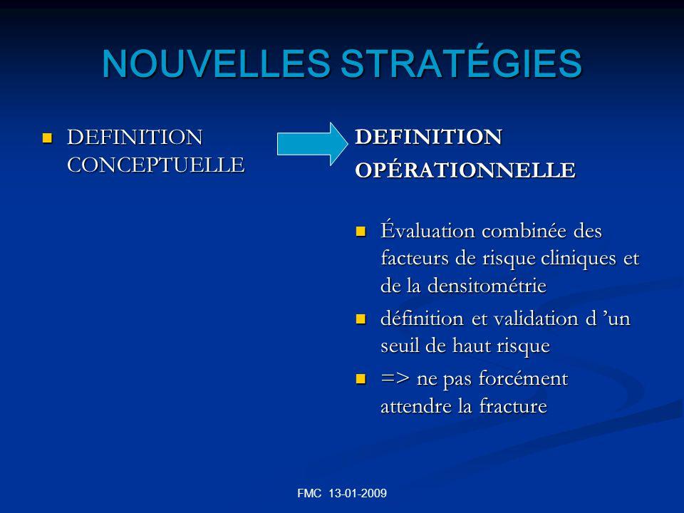 FMC 13-01-2009 NOUVELLES STRATÉGIES DEFINITION CONCEPTUELLE DEFINITION CONCEPTUELLE DEFINITION OPÉRATIONNELLE Évaluation combinée des facteurs de risq
