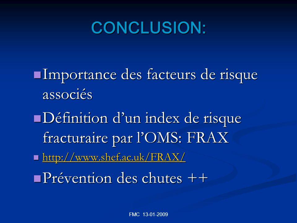 FMC 13-01-2009 CONCLUSION: Importance des facteurs de risque associés Importance des facteurs de risque associés Définition dun index de risque fractu