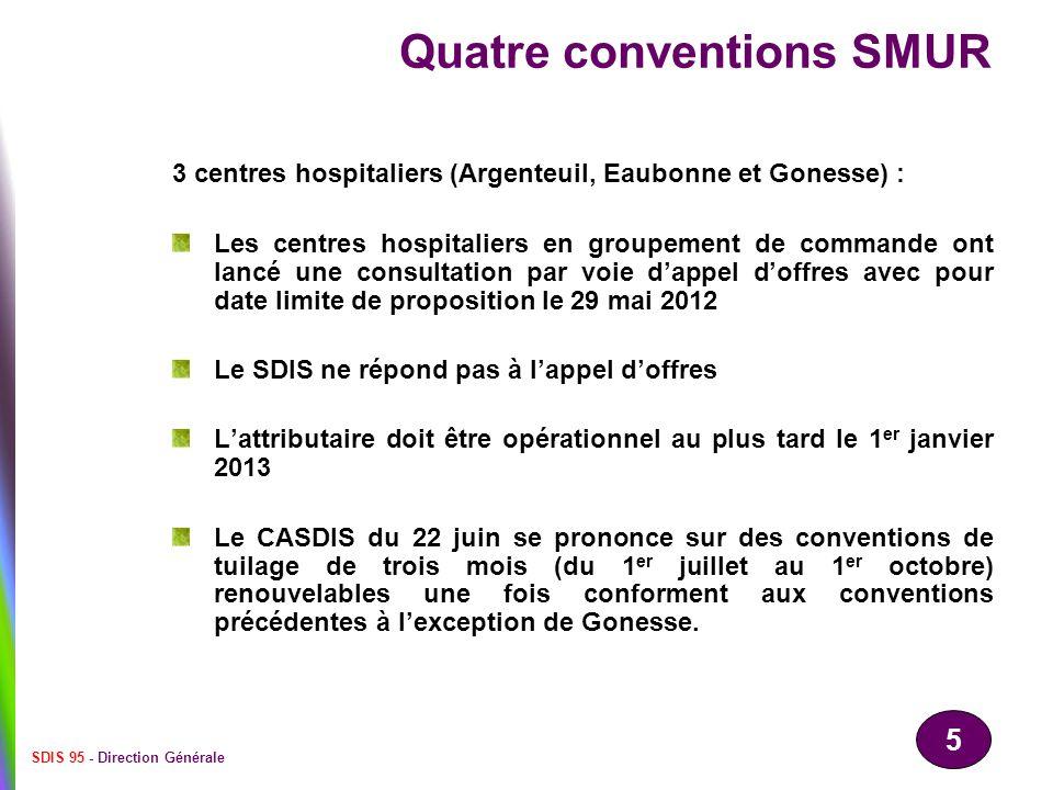 5 SDIS 95 - Direction Générale Quatre conventions SMUR 3 centres hospitaliers (Argenteuil, Eaubonne et Gonesse) : Les centres hospitaliers en groupeme