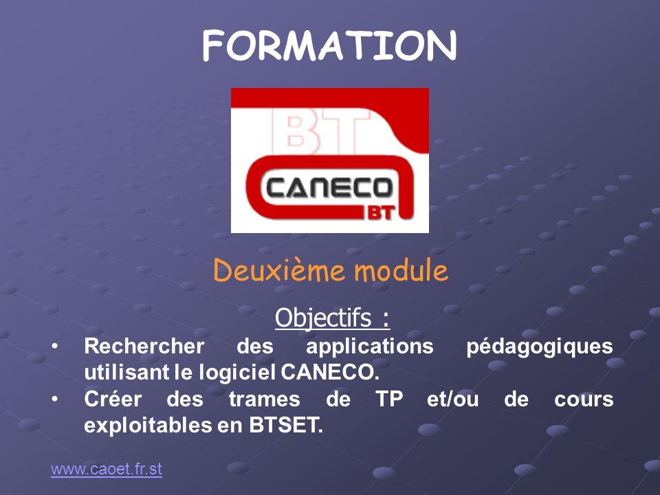 FORMATION Objectifs : Rechercher des applications pédagogiques utilisant le logiciel CANECO. Créer des trames de TP et/ou de cours exploitables en BTS