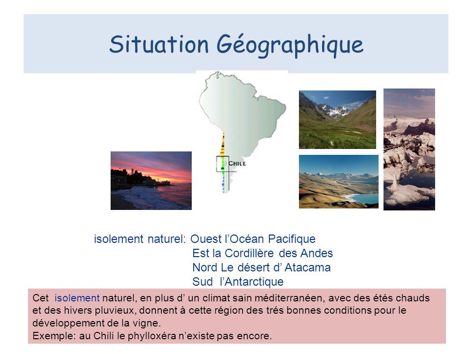 Situation Géographique isolement naturel: Ouest lOcéan Pacifique Est la Cordillère des Andes Nord Le désert d Atacama Sud lAntarctique Cet isolement n