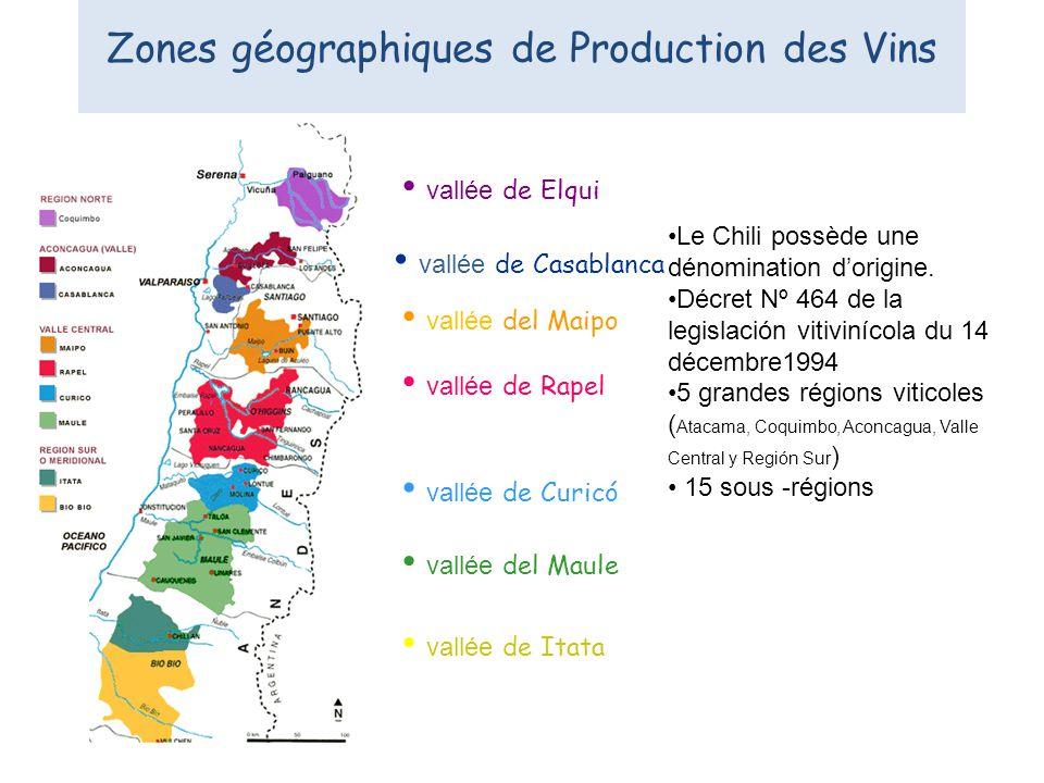 Zones géographiques de Production des Vins vallée de Casablanca vallée del Maipo vallée de Rapel vallée de Curicó vallée del Maule vallée de Itata val