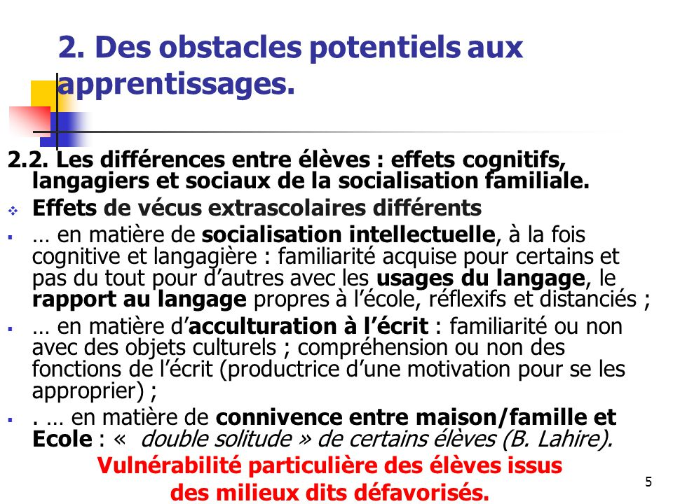 5 2. Des obstacles potentiels aux apprentissages.
