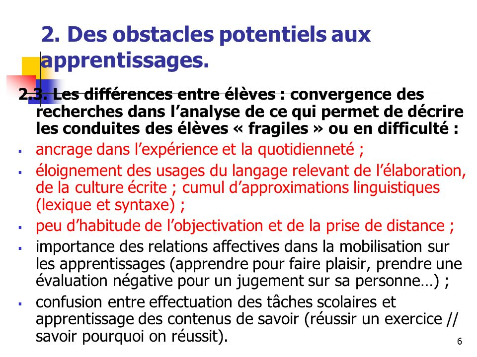 6 2. Des obstacles potentiels aux apprentissages.