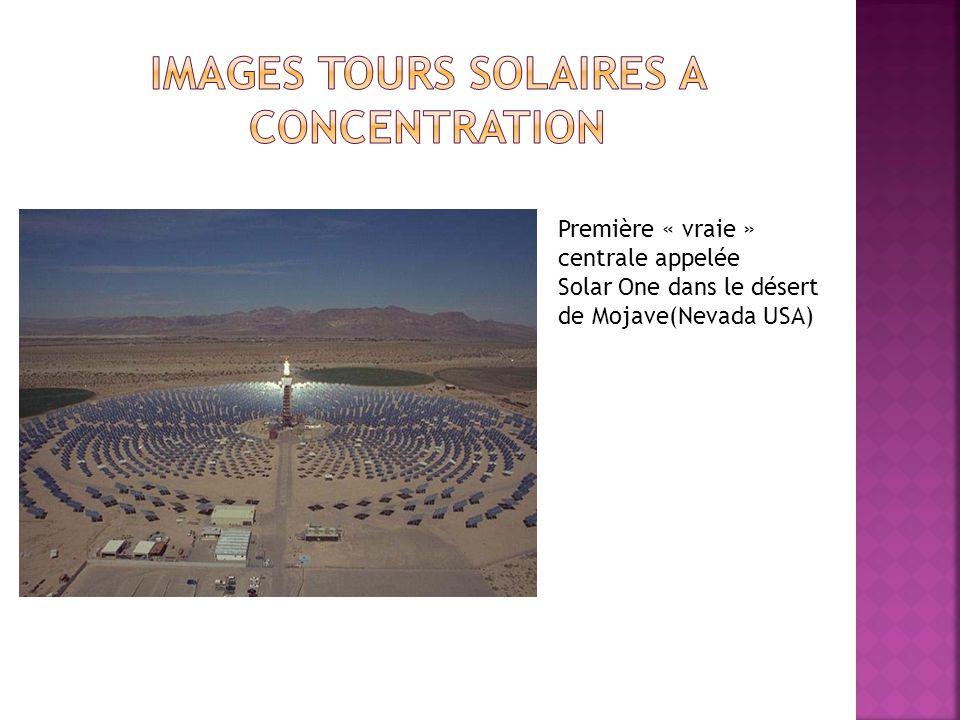 Première « vraie » centrale appelée Solar One dans le désert de Mojave(Nevada USA)