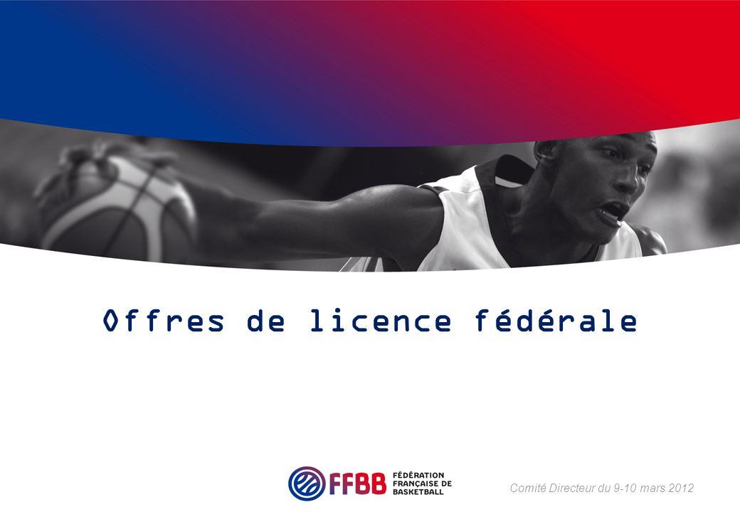 Offres de licence fédérale Comité Directeur du 9-10 mars 2012