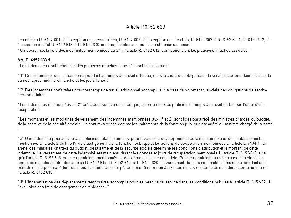 Article R6152-633 Les articles R.6152-601, à l exception du second alinéa, R.