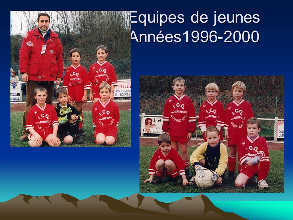 Equipes de jeunes Années1996-2000