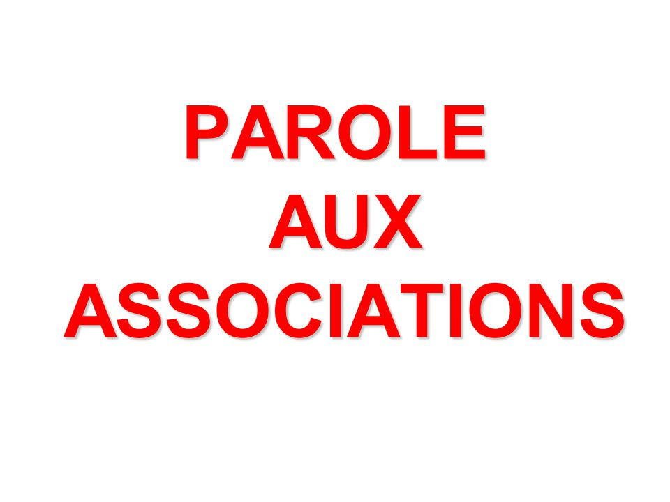 PAROLE AUX ASSOCIATIONS