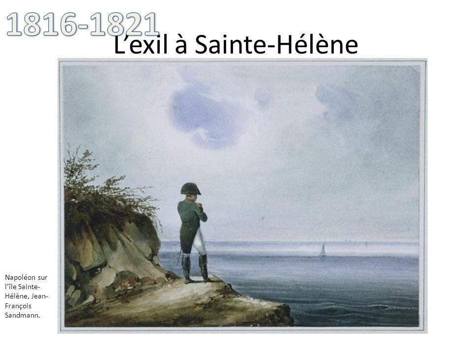 Lexil à Sainte-Hélène Napoléon sur lîle Sainte- Hélène, Jean- François Sandmann.