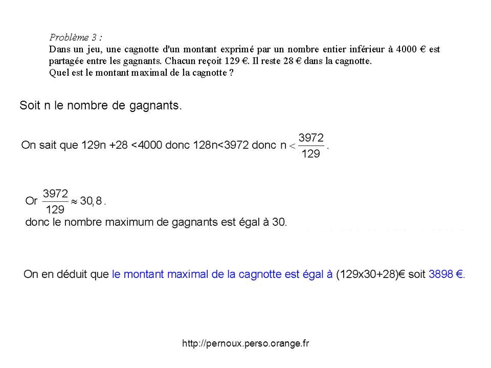 http://pernoux.perso.orange.fr Soit n le nombre de gagnants.