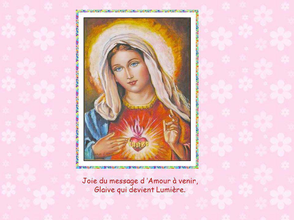 Joie du message d Amour à venir, Glaive qui devient Lumière.