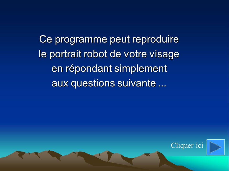Ce programme peut reproduire le portrait robot de votre visage en répondant simplement aux questions suivante...