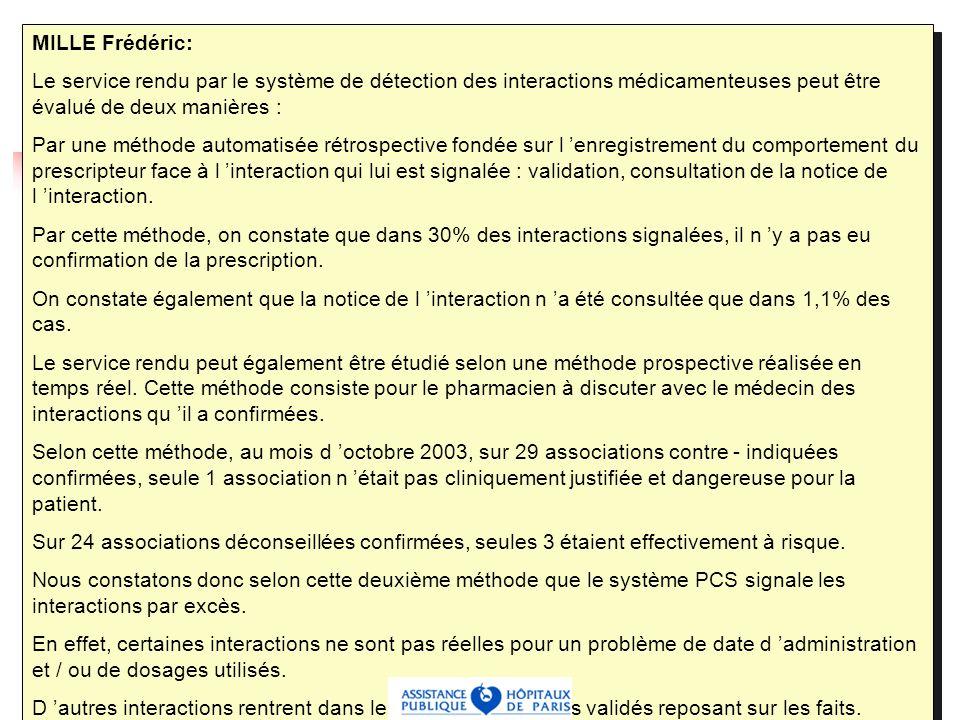 13 Service rendu par PCS (2) D autre part une évaluation en temps réel : seulement 1 association non justifiée sur 29 associations contre - indiquées.