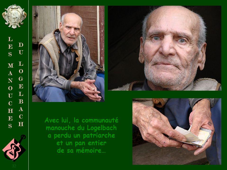 31 LESMANOUCHESLESMANOUCHES DULOGELBACHDULOGELBACH Hommage à Hugo Meinhardt décédé le 9 janvier 2008 à lâge de 87 ans