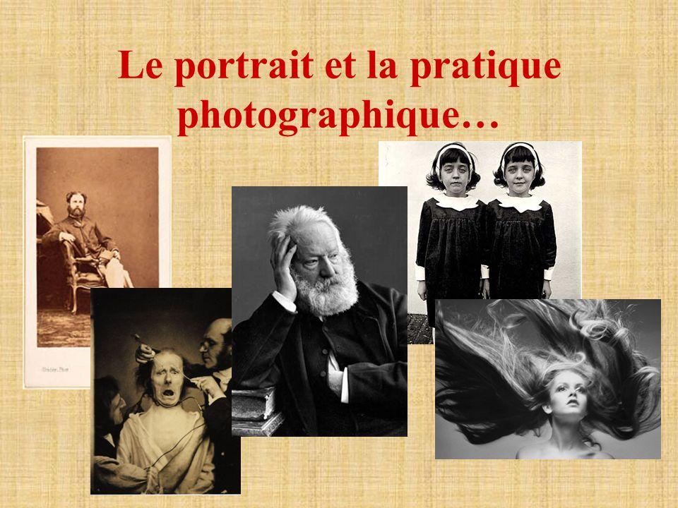 Le portrait et la pratique photographique…