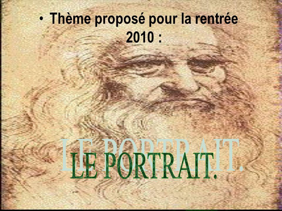 Thème proposé pour la rentrée 2010 :