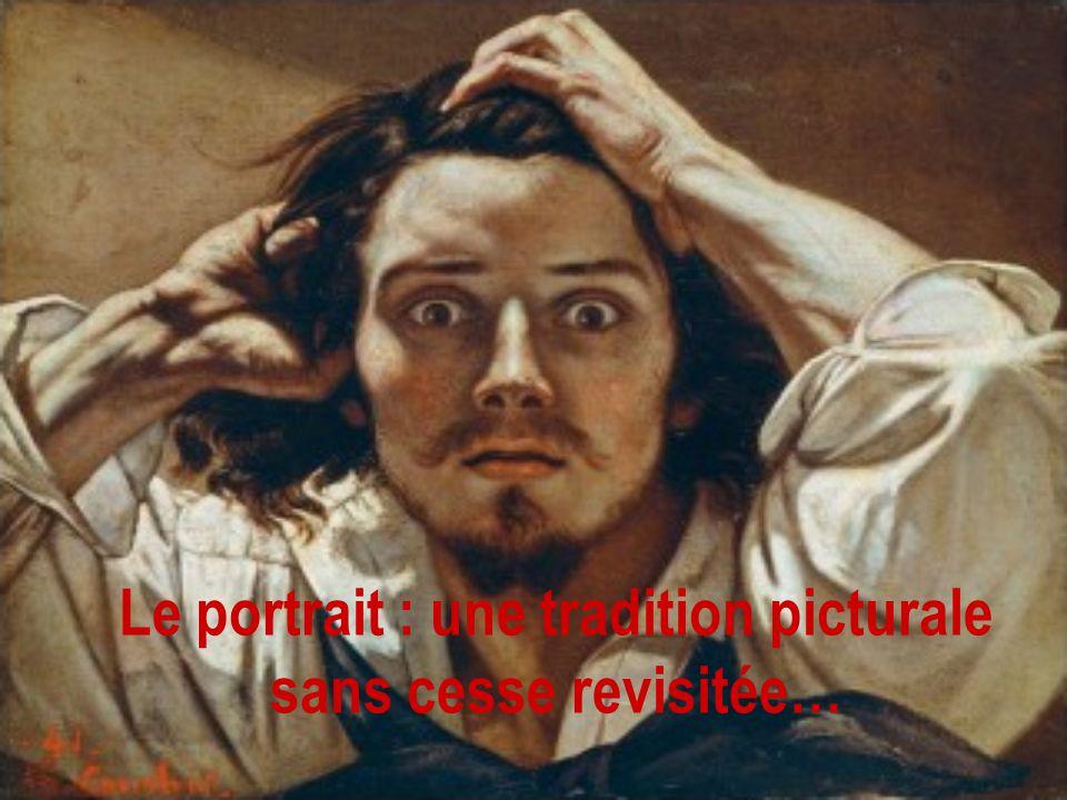 Le portrait : une tradition picturale sans cesse revisitée…