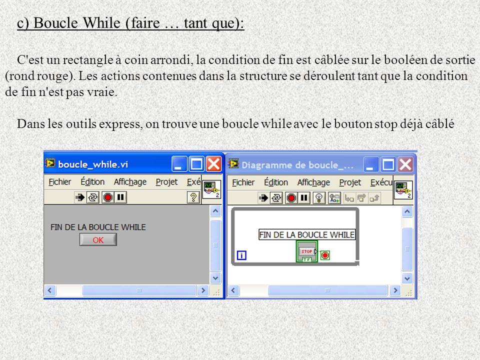 d) Structure évènement : La structure dite évènement , est un bloc d actions (similaire à la condition) effectuée lors de l exécution d une action telle que : un appui sur un bouton de face avant, un appui sur une touche, un temps écoulé, un appui sur un bouton de la souris.