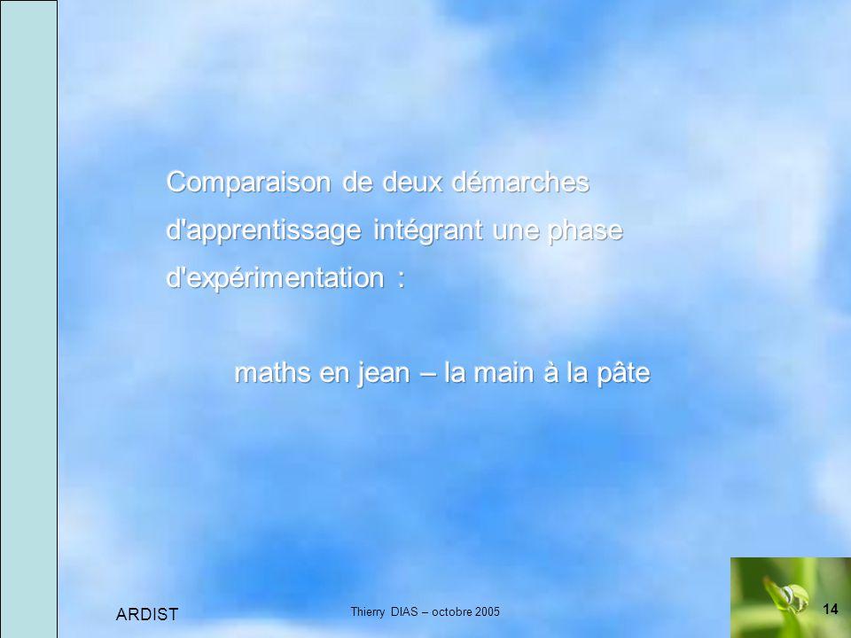 14 ARDIST Thierry DIAS – octobre 2005