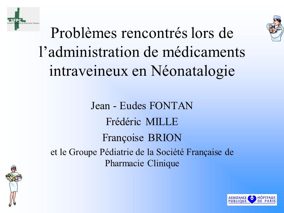 RESULTATS Médicaments injectables administrés par voie orale : –Ranitidine 3 obs.