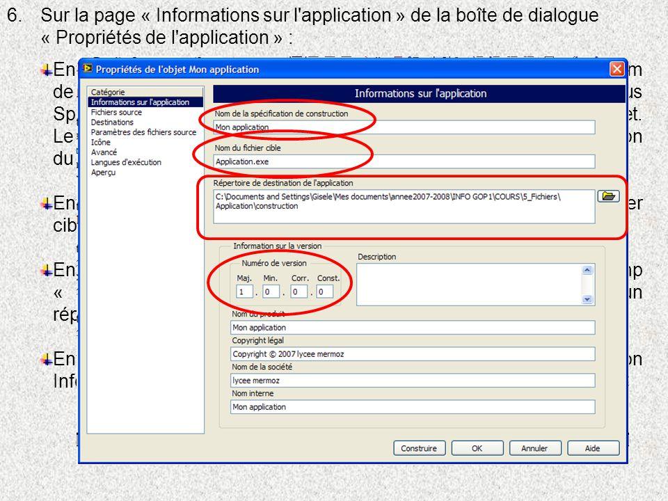 6.Sur la page « Informations sur l'application » de la boîte de dialogue « Propriétés de l'application » : Entrer le nom de la spécification de constr